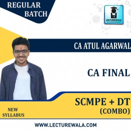 CA Final SCMPE+DT COMBO Regular Course : Video Lecture + Study Material By  CA Atul Agarwal (For Nov. 2021 Onwards)