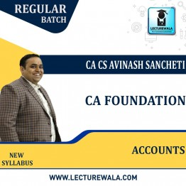 CA Foundation Accounting New Syllabus Regular Course : Video Lecture + Study Material By CA Avinash Sancheti  (For Nov. 2021)