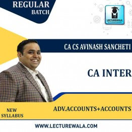 CA Inter Accounts & Adv. Accounts (Both Group) Combo New Syllabus Regular Course : Video Lecture + Study Material By CA Avinash Sancheti  (For NOV 2021 / MAY 2022)
