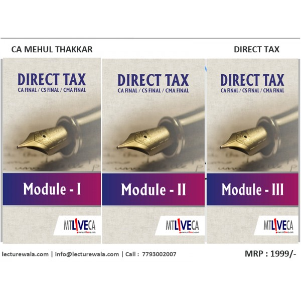 CA FINAL DIRECT TAX MAIN BOOK BY CA MEHUL THAKKAR (FOR MAY 2019 & ONWARDS)