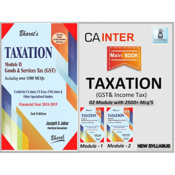 CA Inter TAXATION BOOK (GST + INCOME TAX + MCQ's) by CA JASSPRIT S. JOHAR