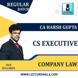 CS Executive Company Law Regular Course: Video Lectures + Study Materials by CA Harsh Gupta (For  JUNE 2021 TO NOV.2021)
