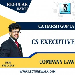 CS Executive Company Law New Syllabus Regular Course: Video Lectures + Study Materials by CA Harsh Gupta (For  JUNE 2021 TO NOV.2021)