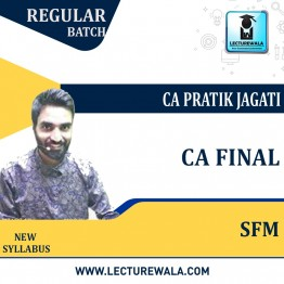 CA Final Strategic Financial Management Regular Course : Video Lecture + Study Material By CA Pratik Jagati (For Nov. 2021 to May 2023)