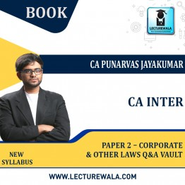 CA Inter Paper 2 – Corporate and Other Laws Q&A Vault : By CA Punarvas Jayakumar (For Nov. 2021 & May 2022)