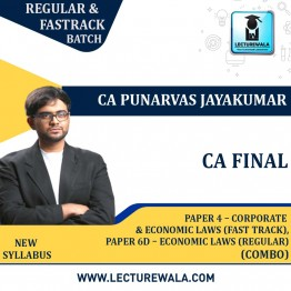 CA Final Combo Paper 4 – Corporate and Economic Laws (Fastrack) + Paper 6D – Economic Laws (Regular) New Syllabus : Video Lecture + Study Material By CA Punarvas Jayakumar (For Nov. 2021 / May 2022)