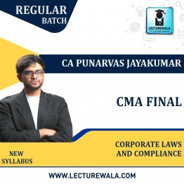 CMA Final Paper 13 – Corporate Laws and Compliance Regular Course New Syllabus : Video Lecture + Study Material By CA Punarvas Jayakumar (For Dec 2021 / June 2022)