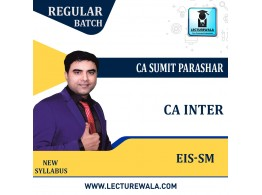 CA Inter EIS SM  by Sumit Parashar Sir For Nov 21 & Onwards | Complete EIS SM Course | Full HD Video + HQ Sound