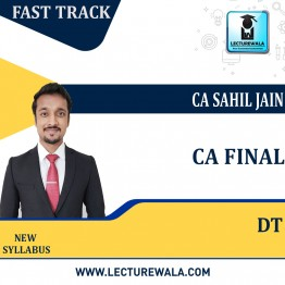 CA Final Direct Taxation Fast Track Course : Video Lecture + Study Material By CA Sahil Jain (For MAY 2022 / NOV.2022)