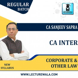 CA Inter Corporate & Other Law New Syllabus Regular Course : Video Lecture + Study Material by CA sanjeev Sapra (For Nov. 2021)