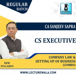 CS Executive Company Law + Setting Up Of Business Combo New Syllabus Regular Course : Video Lecture + Study Material by CA sanjeev Sapra (For Dec 2021 & June 2022)