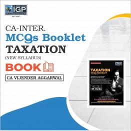 CA Inter Taxation MCQ's Book (HARD BOOK): Study Material By CA Vijender Aggarwal (For Nov. 2021)