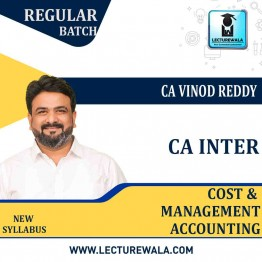 CA Inter Costing Regular Course : Video Lecture + Study Material By CA Vinod Reddy (For Nov. 2021 & May 2022)