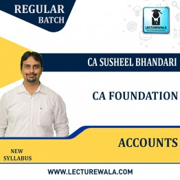 CA Foundation Accounting Regular Course : Video Lecture + Study Material By CA Susheel Bhandari (For Nov. 2021 & May 2022)