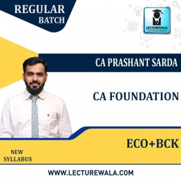 CA Foundation Business Economics & BCK Regular Course : Video Lecture + Study Material By CA Parshant Sarda (For Nov. 2021 & May 2022)