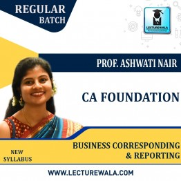 CA Foundation Business Correspondence & Reporting Regular Course : Video Lecture + Study Material By Prof. Ashwati Nair (For Nov. 2021 & May 2022)