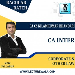 CA Inter Corporate and Other Laws Regular Course : Video Lecture + Study Material By CA CS Nilamkumar Bhandari (For Nov. 2021 & May 2022)