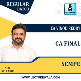 CA Final SCMPE Regular Course : Video Lecture + Study Material By CA Vinod Reddy (For Nov. 2021 & May 2022)