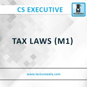 TAX LAWS (M1)