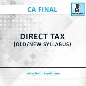 DIRECT TAX (Old / New)