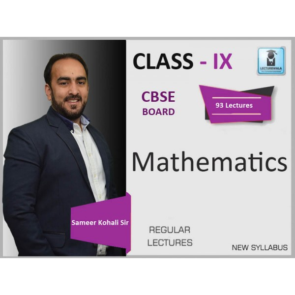 CBSE CLASS IX MATHEMATICS BY SAMEER KOHALI SIR (FOR 2019-20 EXAM)