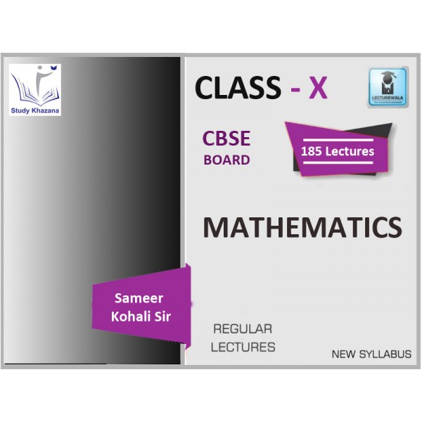 CBSE BOARD CLASS MATHEMATICS BY SAMEER KOHALI SIR (FOR 2019-20 EXAM)