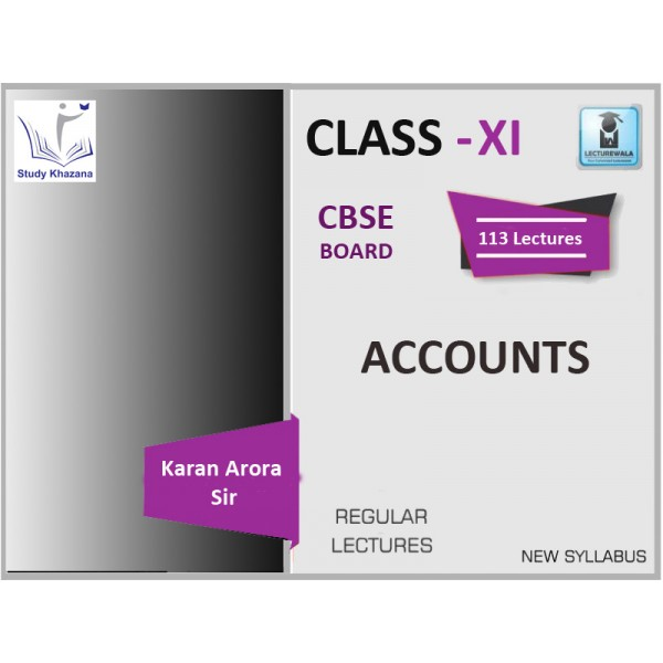 CBSE BOARD CLASS XI ACCOUNTS BY KARAN ARORA SIR (2019-20 EXAM)