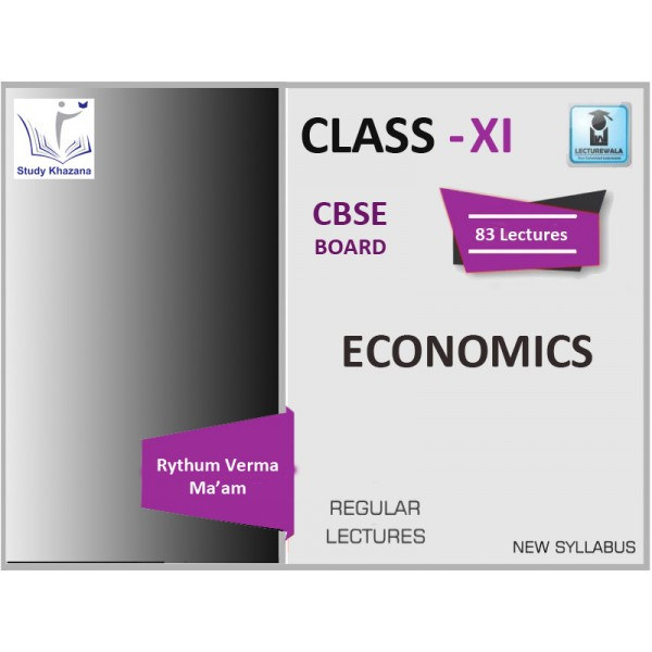 CBSE CLASSS XI ECONOMICS BY RYTHUM VERMA MA'AM  (FOR 2019-20 EXAM)