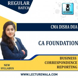 CA Foundation BCR Regular Course : Video Lecture + Study Material By CMA Disha Dua (For May 2021 & Nov. 2021 & May 2022)