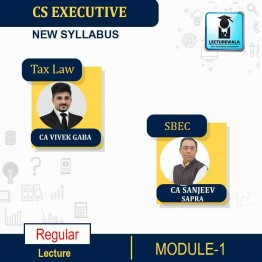 CS Executive Combo (Tax Law + SBEC)  New Syllabus Regular Course : Video Lecture + Study Material By CA Vivek  Gaba & CA Sanjeev Sapra (For June / Dec 2021)
