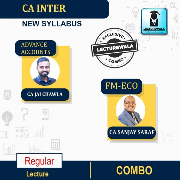 CA INTER ADV. ACCOUNTS And FM&ECO Combo Regular Course : Video Lecture + Study Material By CA Jai Chawla  & CFA SANJAY SARAF  (For NOV 2021 & MAY 2022)