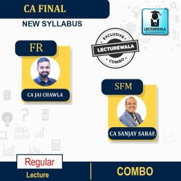CA Final FR And SFM Combo Regular Course : Video Lecture + Study Material By CA Jai Chawla  & CFA SANJAY SARAF  (For NOV 2021 & MAY 2022)
