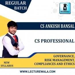 CS Professional Governance, Risk management Compliances & Ethics Regular Course : Video Lecture + Study Material By CS Ankush Bansal (For Dec. 2021 / June 2022)