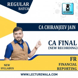 CA Final Financial Reporting New Recording (HINDI) Full Course : Video Lecture + Study Material By CA Chiranjeev Jain (For NOV 2021 & Onwards)