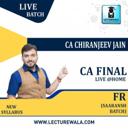 CA Final Financial Reporting  Saaransh Batch - Live at Home : Video Lecture + Study Material By CA Chiranjeev Jain (For Nov 2021 & Onwards)