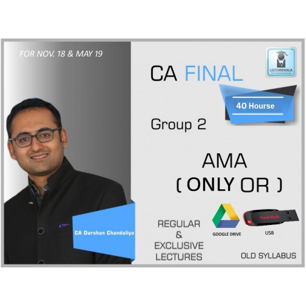 CA FINAL QT/OR (OLD SYLLABUS) BY CA DARSHAN CHADALIYA ( May 19 & On wards)