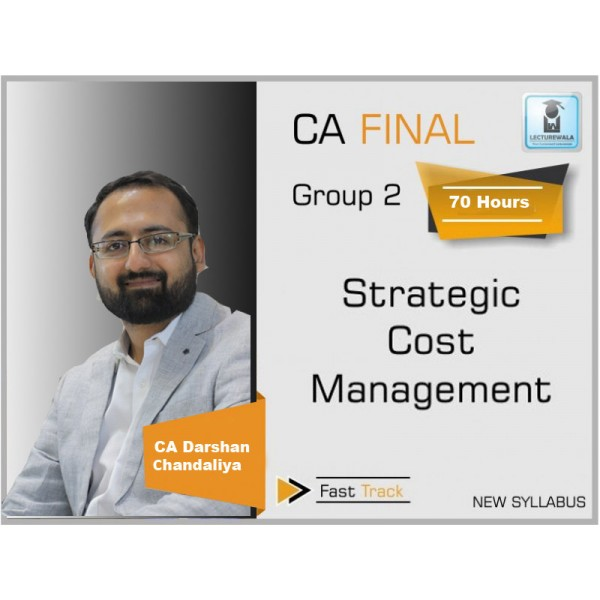 CA Final SCMPE (Costing New) Crash Course : Video Lecture + Study Material By CA Darshan Chandaliya (For May 2020 & Nov 2020)