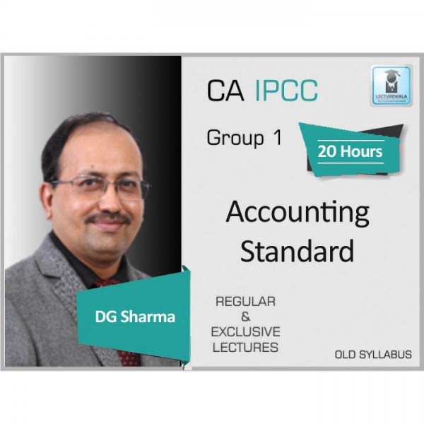 CA Ipcc Accounting Standard (G-1) Regular Course : Video Lecture + Study Material By DG Sharma (For May 2020 & Nov. 2020)