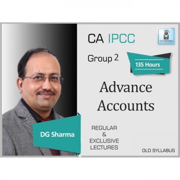 CA Ipcc Advance Accounts Regular Course : Video Lecture + Study Material By DG Sharma (For May 2020 & Nov. 2019)