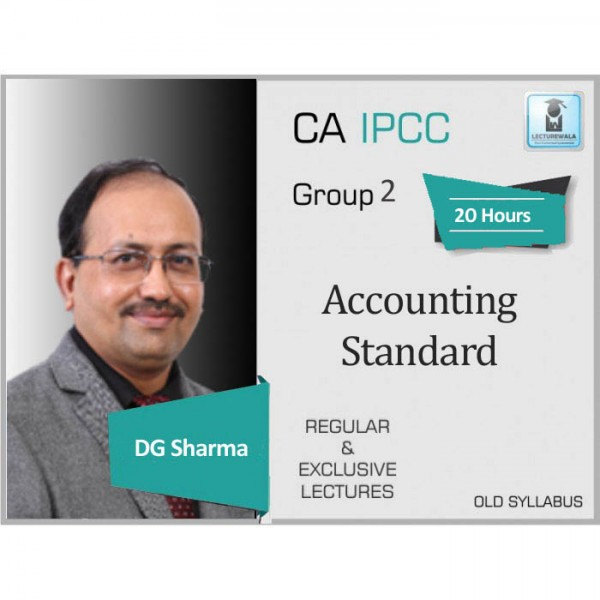 CA Ipcc Accounting Standard (G-2) Regular Course : Video Lecture + Study Material By DG Sharma (For May 2020 & Nov. 2019)