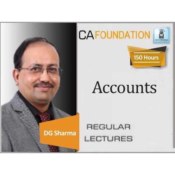 CA Foundation Accounting : Video Lecture + Study Material By DG Sharma  (For May 2020 & Nov. 2020)