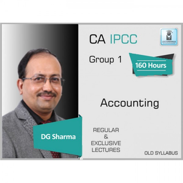 CA Ipcc Accounting Regular Course : Video Lecture + Study Material By DG Sharma (For May 2020 & Nov. 2020)