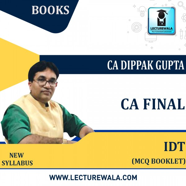 CA FINAL IDT MCQ Booklet (HARD BOOK): Study Material Coloured Edition By CA Dppak Gupta (For Nov. 2021)