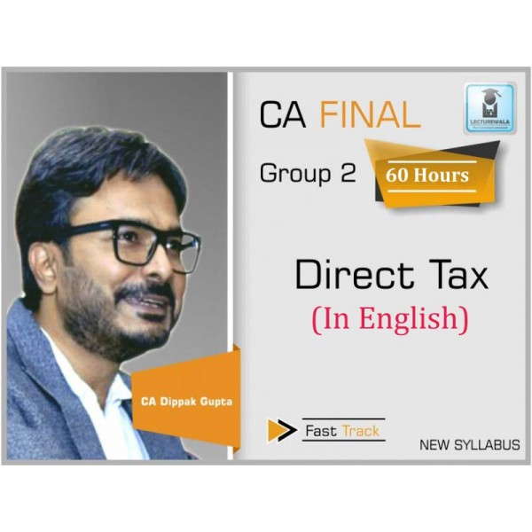 CA Final Direct Tax Super Revision in English New Syllabus : Video Lecture + Study Material By CA Durgesh Singh (For May 2020)