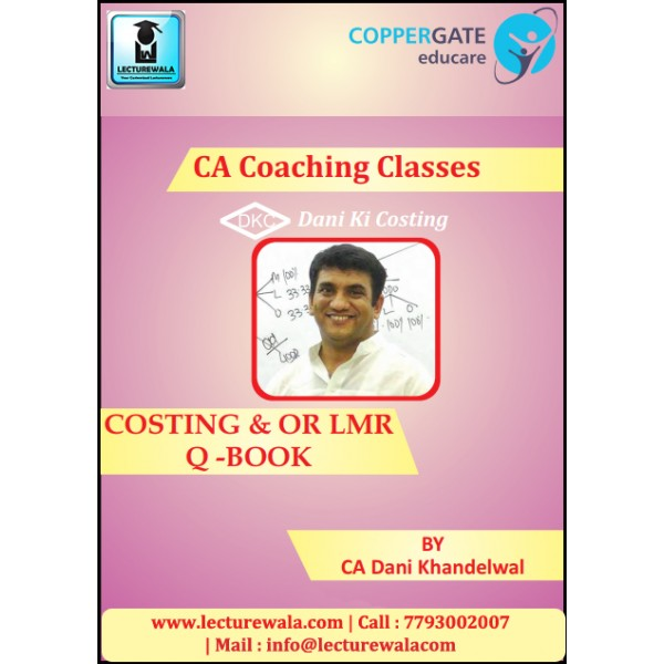 CA Final AMA Old Syllabus Regular Course LMR from PM Book : Study Material By CA Dani Khandelwal (For Nov. 2019 & On wards)