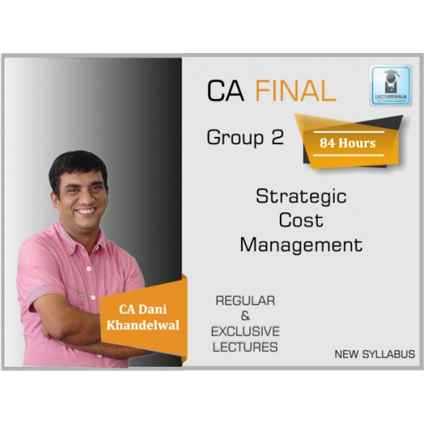 CA Final SCMPE Regular Course : Video Lecture + Study Material By CA Dani Khandelwal (For Nov. 2019 & Onwards)