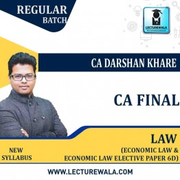 CA Final Law and Economic Law (Elective Paper 6D) Combo Regular Course : Video Lecture + Study Material By CA Darshan Khare (For May 2021 & Nov. 2021)
