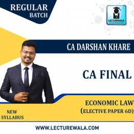 CA Final Economic Law Elective Paper 6D (Pre-Booking) Regular Course : Video Lecture + Study Material By CA Darshan Khare (For Nov. 2021 & May 2022)