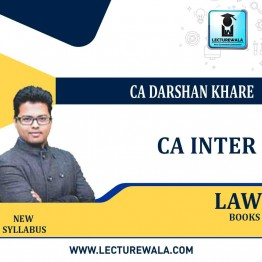 CA Inter Law  Books : Video Lecture + Study Material By CA Darshan Khare (For May 2021 & Nov. 2021)