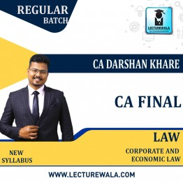 CA Final Law Regular Course New Recording Regular Course : Video Lecture + Study Material By CA Darshan Khare (For Nov. 2021 & May 2022)